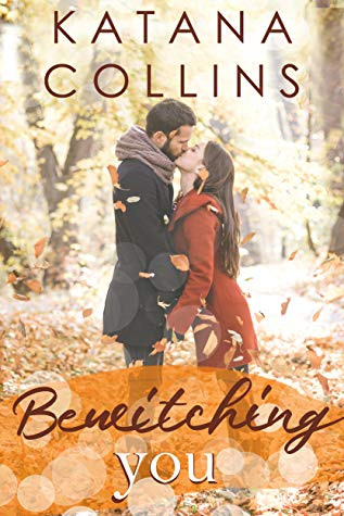 Bewitching You by Katana Collins