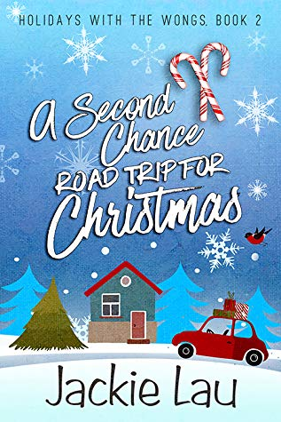 A Second Chance Road Trip for Christmas by Jackie Lau