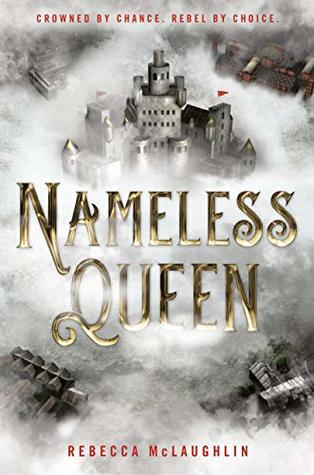 Nameless Queen by Rebecca McLaughlin