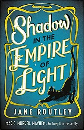 Shadow in the Empire of Light by Jane Routley