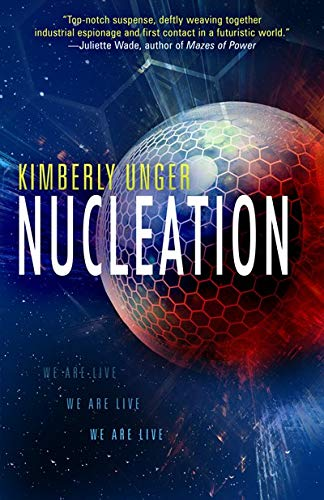 Nucleation by Kimberly Unger