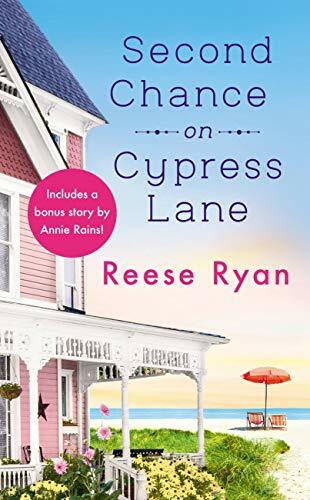 Second Chance on Cypress Lane by Reese Ryan