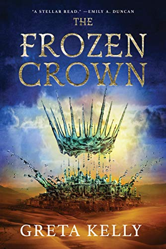 The Frozen Crown by Greta Kelly