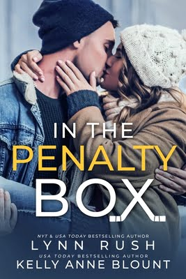 In the Penalty Box by Lynn Rush, Kelly Anne Blount