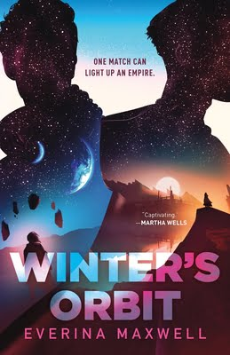 Winter's Orbit by Everina Maxwell