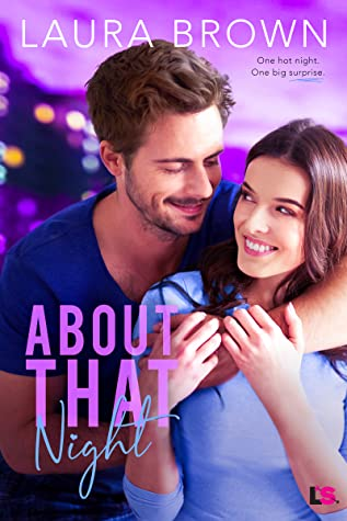 About That Night by Laura Brown