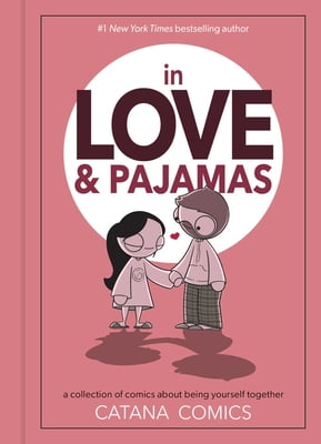 In Love & Pajamas by Catana Chetwynd