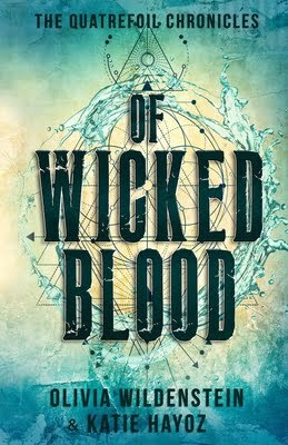 Of Wicked Blood by Olivia Wildenstein, Katie Hayoz