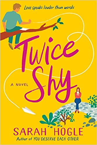 Twice Shy by Sarah Hogle