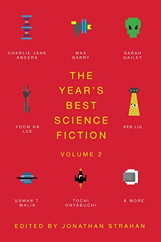 The Year's Best Science Fiction, Volume 2: The Saga Anthology of Science Fiction 2021 by Jonathan Strahan