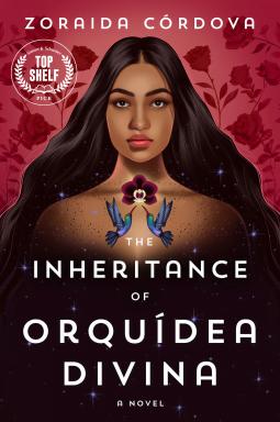 The Inheritance of Orquídea Divina by Zoraida Córdova