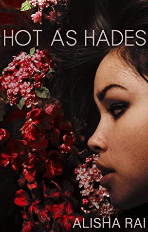 Hot as Hades by Alisha Rai